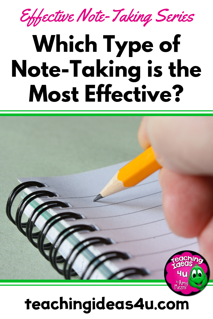 Teaching Ideas 4u - Amy Mezni - Which-Type-of-Note-Taking-is-the-Most-Effective